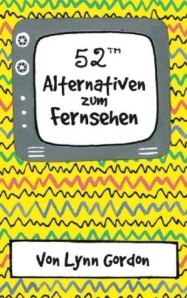 52 Alternativen zum Fernsehen