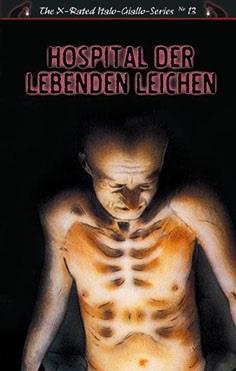 Hospital der lebenden Leichen (1975) (Grosse Hartbox, Cover B, The X-Rated Italo-Giallo-Series, Uncut)