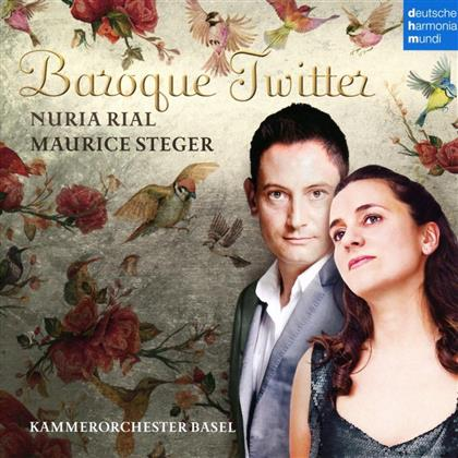Maurice Steger, Nuria Rial & Kammerorchester Basel - Baroque Twitter