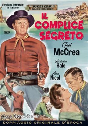 Il complice segreto (1953) (Western Classic Collection)