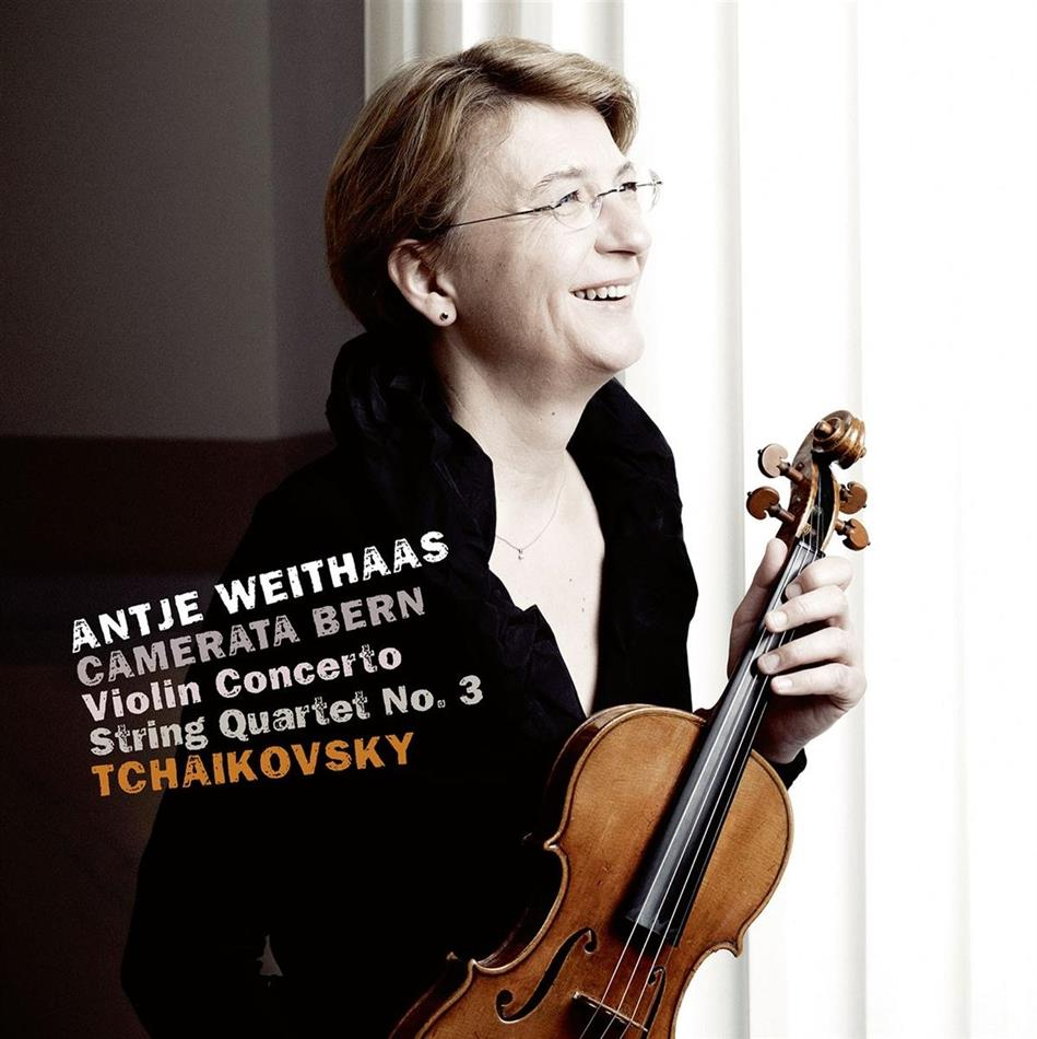 Peter Iljitsch Tschaikowsky (1840-1893) & Antje Weithaas - Violin Concerto/String Quartet