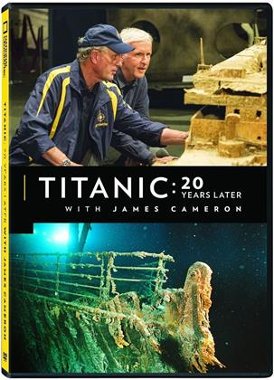 Titanic: 20 Years Later - With James Cameron (2017) (National Geographic)