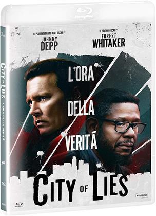 City of Lies - L'ora della verità (2018)