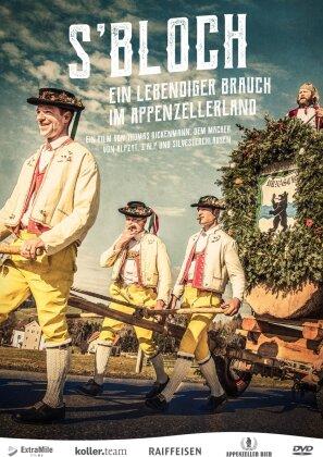 S'Bloch - Ein lebendiger Brauch im Appenzellerland (2018)
