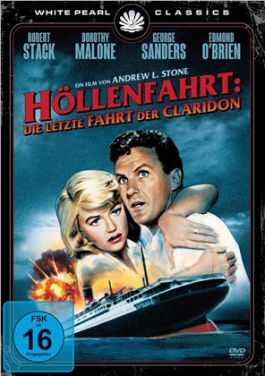 Höllenfahrt - Die letzte Fahrt der Claridon (1960) (White Pearl Classics)