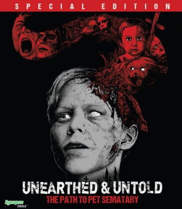 Unearthed & Untold - The Path To Pet Sematary (2017) (Special Edition)