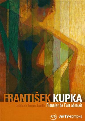 František Kupka - L'autre histoire de la modernité (Arte Éditions)