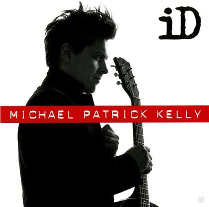 Michael Patrick Kelly - Id (2018 Extended Version)