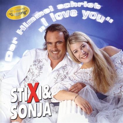 Stixi & Sonja - Der Himmel Schrieb I Love