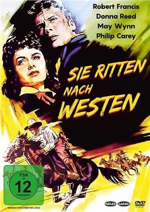 Sie ritten nach Westen (1954)