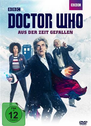Doctor Who - Aus der Zeit gefallen (2017) (BBC)