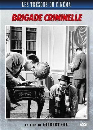 Brigade criminelle (1947) (Les Trésors du Cinéma , s/w)
