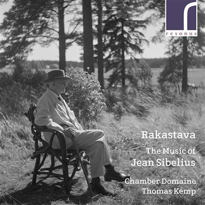 Jean Sibelius (1865-1957), Thomas Kemp, Sami Junnonen, Adrian Bradbury, Sophia Rahman, … - Rakastava - The Music of Jean Sibelius