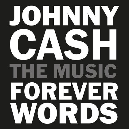 Johnny Cash - The Music - Forever Words - Johnny Cash Tribute