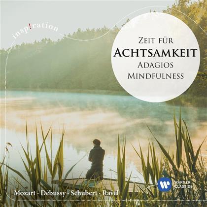 Gautier Capucon, Truls Mork, Mariss Jansons, Ludwig van Beethoven (1770-1827), Arvo Pärt (*1935), … - Zeit für Achtsamkeit - Mindfulness