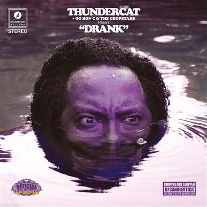 Thundercat, OG Ron C & The Chopstars - Drank - Remixes