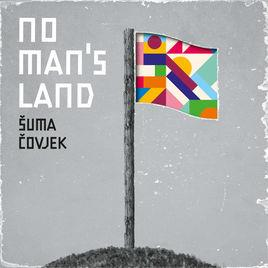 Suma Covjek - No Man's Land