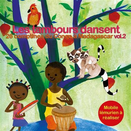 Les Tambours Dansent Vol. 2 - 26 Comptines