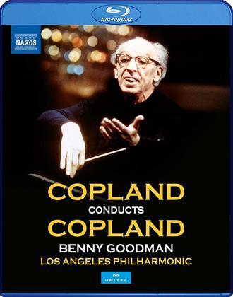 Los Angeles Philharmonic, Copland Aaron & Benny Goodman - Copland conducts Copland (Naxos, Unitel Classica)