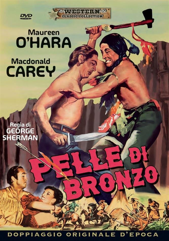 Pelle di bronzo (1950) (Western Classic Collection)