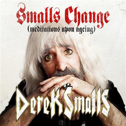Derek Smalls - Smalls Change..