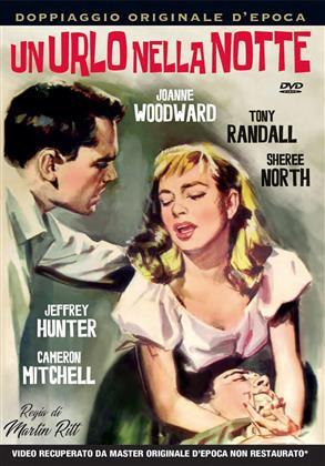 Un urlo nella notte (1957) (Rare Movies Collection, n/b)
