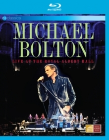 Bolton Michael - Live at the Royal Albert Hall (EV Classics)