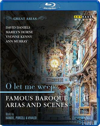 O let me weep - Famous Baroque Arias and Scenes