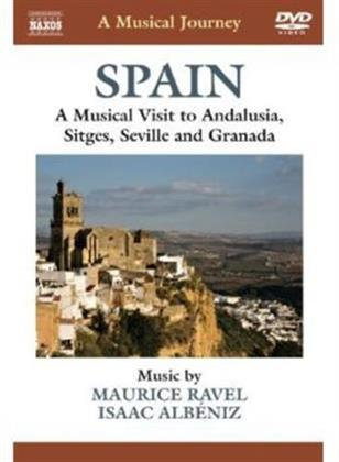 A Musical Journey - Spain - A Musical Visit to Andalusia, Sitges, Seville and Granada (Naxos)