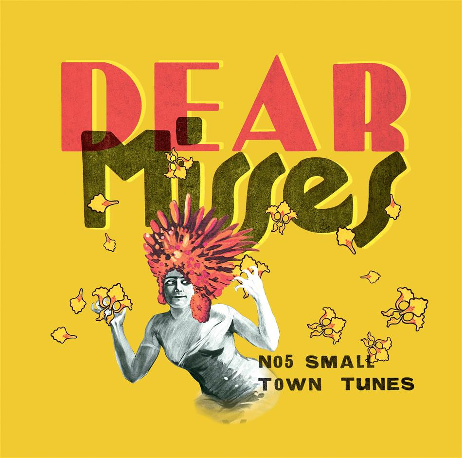 Dear Misses - No. 5 Small Town Tunes (LP)
