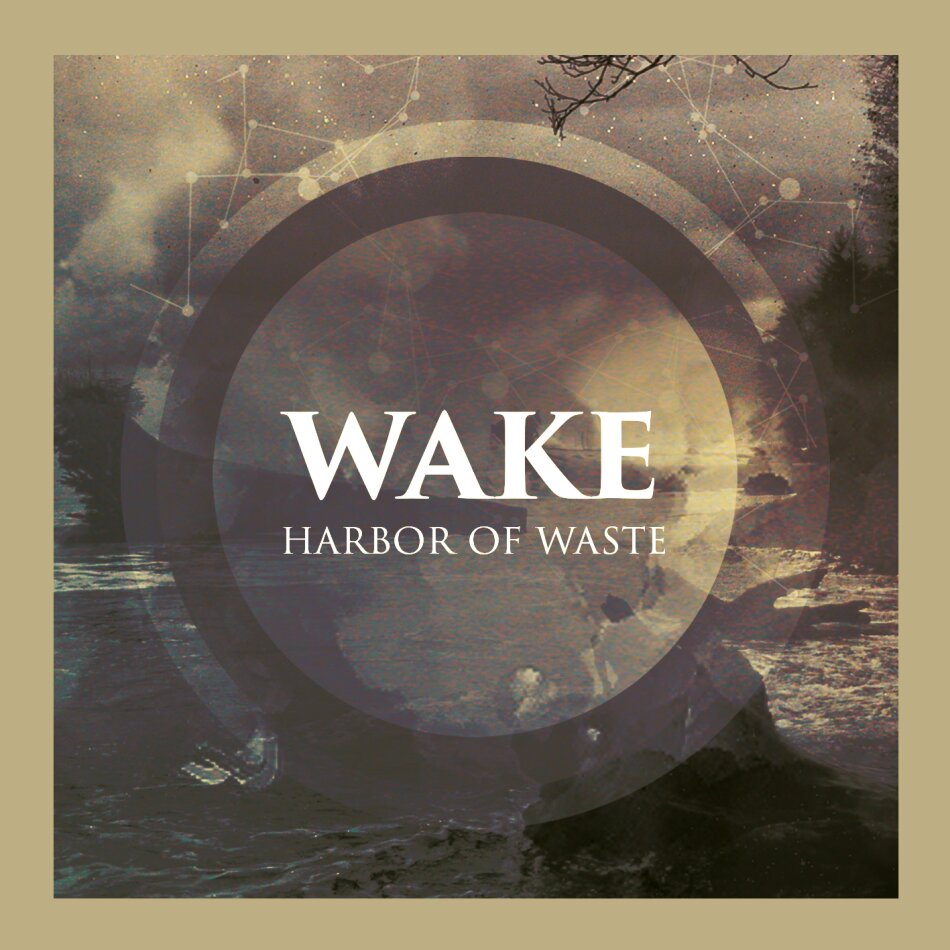 Wake (Ch) - Harbor Of Waste