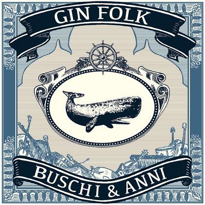 Buschi & Anni - Gin Folk (LP)