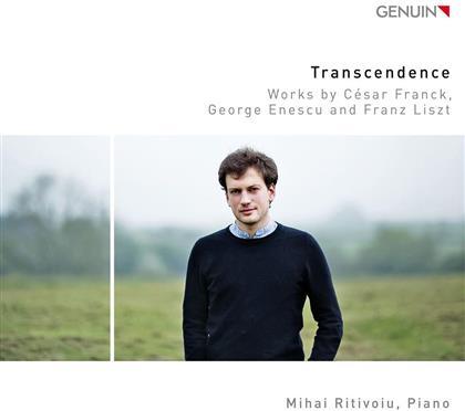 César Franck (1822-1890), George Enescu (1881-1955), Franz Liszt (1811-1886) & Mihai Ritivoiu - Transcendence