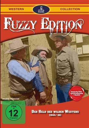 Der Held des wilden Westens (Fuzzy Edition)