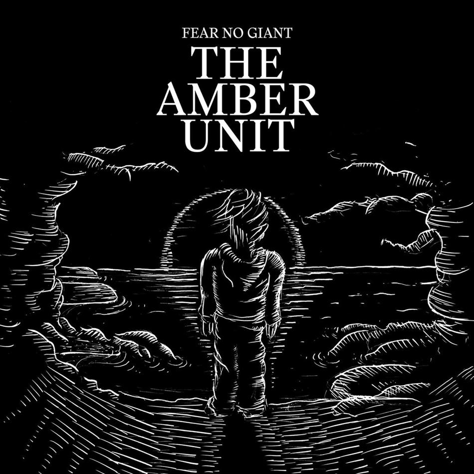 The Amber Unit - Fear No Giant (LP)