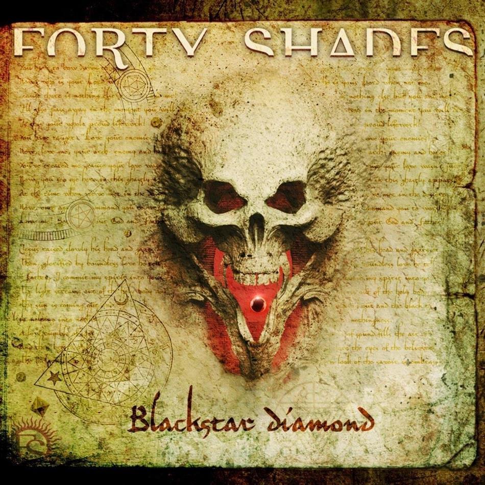 Forty Shades - Blackstar Diamond