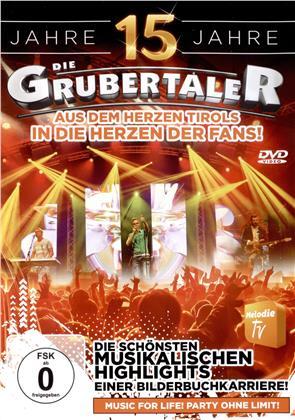 Die Grubertaler - 15 Jahre - Die schönste Musik