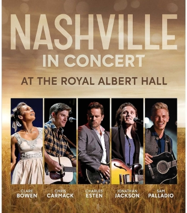 Nashville in Concert - At the Royal Albert Hall