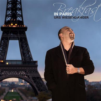Urs Wiesendanger - Breakfast In Paris