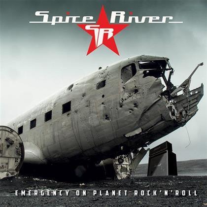 Spice River - Emergency On Planet Rock'n'Roll