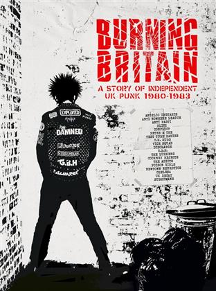 Burning Britain - A Story Of Uk Independent Punk 1980-1984: 4CD Boxset (4 CDs)