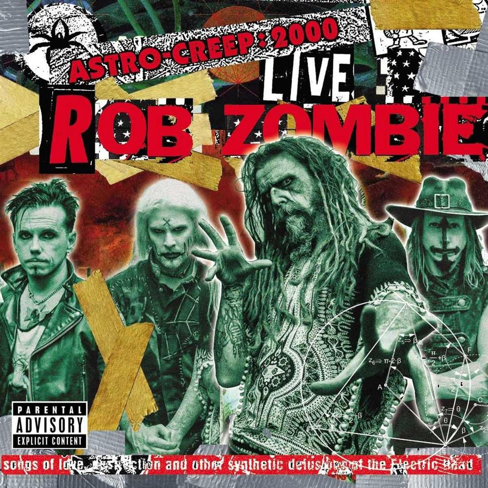 Rob Zombie - Astro-Creep: 2000 Live Songs Of Love Destruction (Geffen Records, 2018 Reissue)