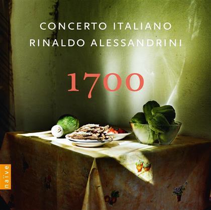 Rinaldo Alessandrini & Concerto Italiano - 1700