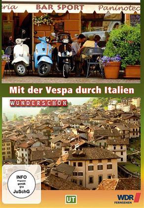 Wunderschön! - Mit der Vespa durch Italien