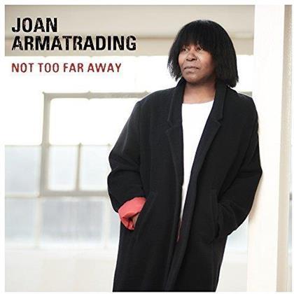 Joan Armatrading - Not Too Far Away (LP)