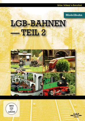 LGB-Bahnen - Teil 2