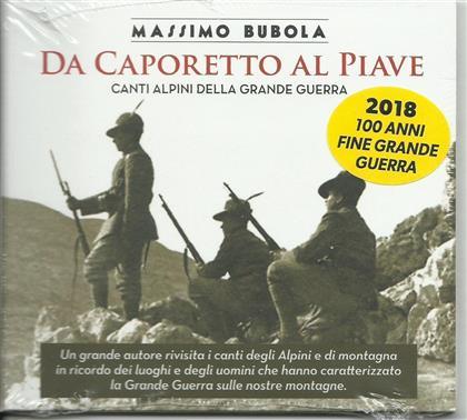 Massimo Bubola - Da Caporetto Al Piave
