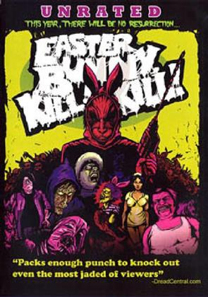 Easter Bunny, Kill! Kill! (2006) (Uncut, Unrated)