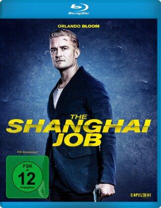 The Shanghai Job (2017)