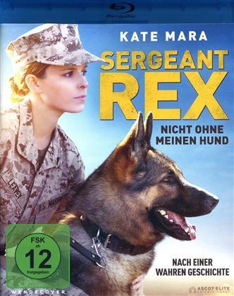 Sergeant Rex - Nicht ohne meinen Hund (2017)